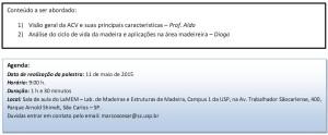 Folder divulgação palestra ALDO-DIOGO Avaliação do Ciclo de Vida de Produtos Madeireiros Local Data